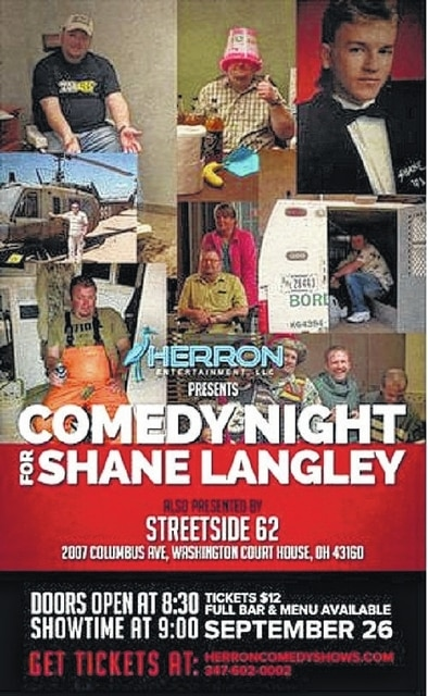Herron Entertainment will be bringing nationally recognized stand-up comedians to Streetside 62 on Sept. 26 at 8:30 p.m. to help raise money for expenses incurred from Shane Langley's medical bills and untimely passing. Tickets can be purchased at herroncomedyshows.com.